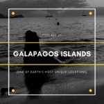 Podcast 27: Galapagos Islands (One of Earth's Most Unique Locations)